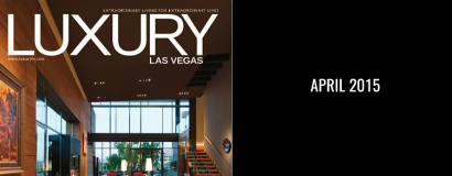 Luxury Las Vegas – Life at the Top